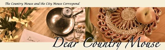 http://dearcountrymouse.blogspot.com/